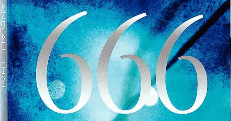 666 And All That - The Truth About The Future