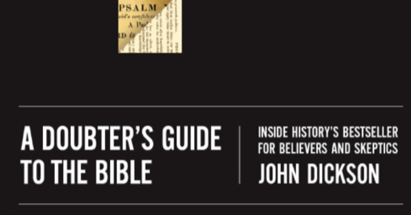 A Doubter's Guide To The Bible – Inside History's Bestseller For Believers And Skeptics