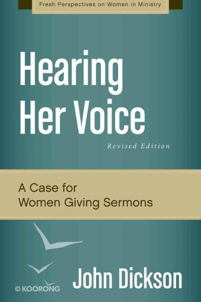 Hearing Her Voice - Book by John Dickson