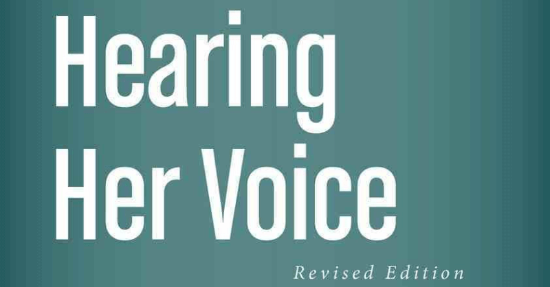 Hearing Her Voice – A Biblical Invitation For Woman To Preach