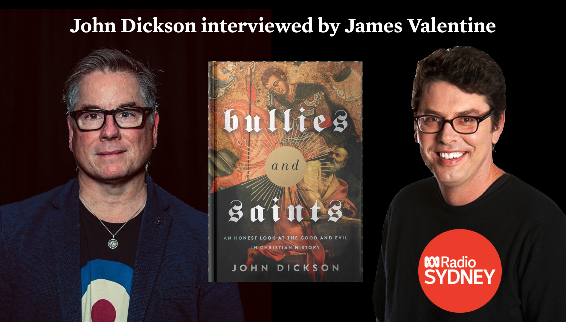 John Dickson ABC Radio interview