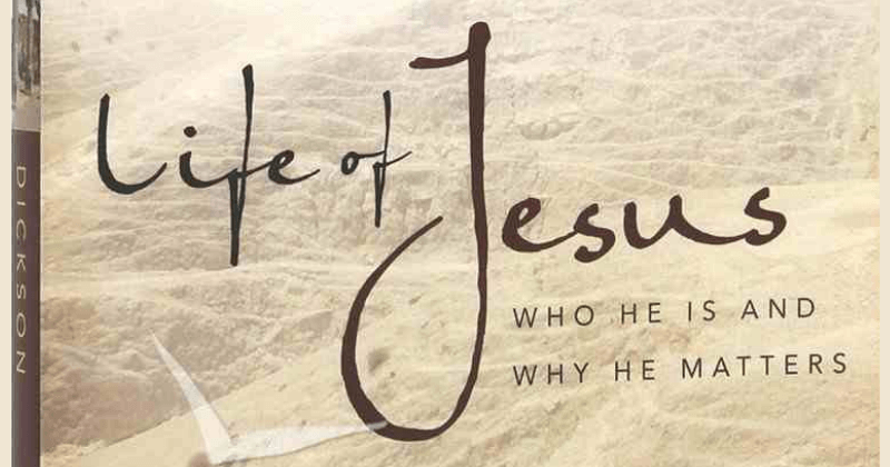 Life Of Jesus - Who He Is And Why It Matters