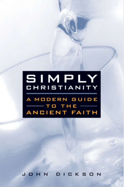 Simply Christianity – A Modern Guide to the Ancient Faith
