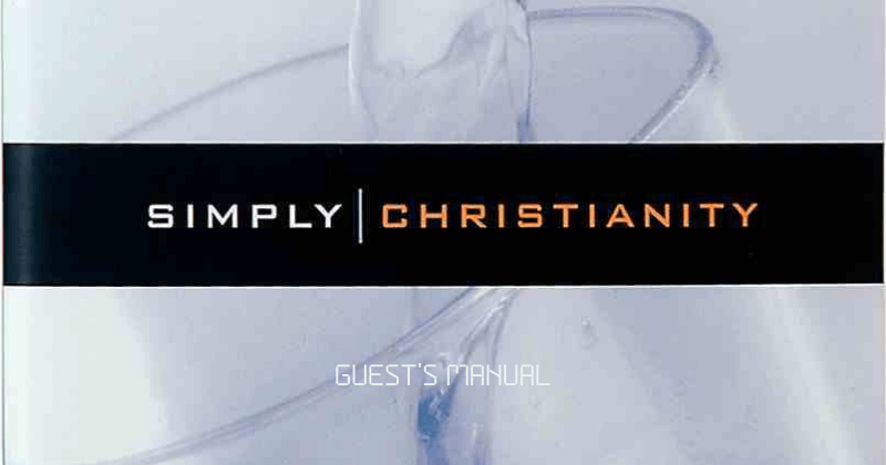 Simply Christianity - Guest's Manual