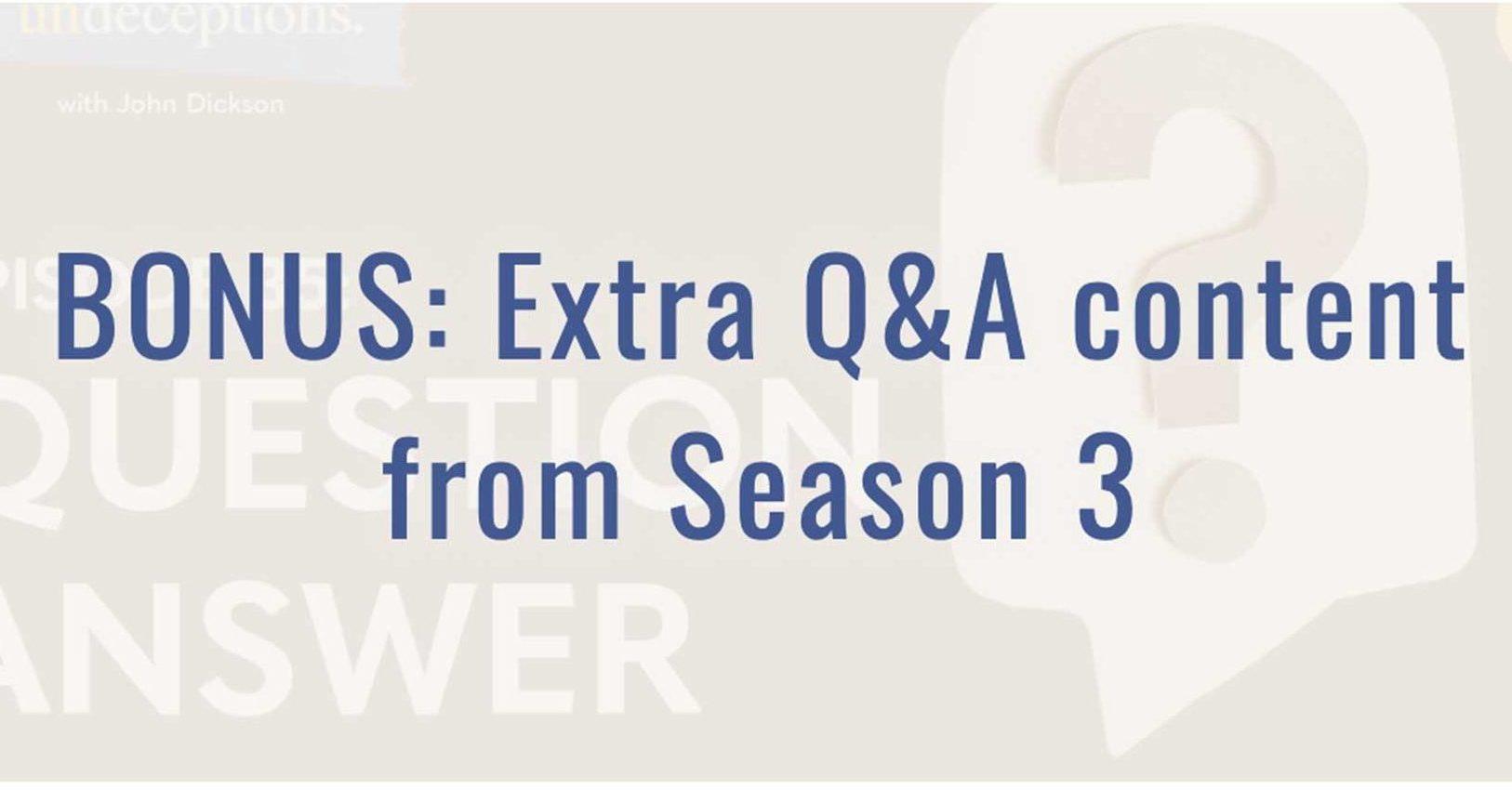 BONUS: Extra Q&A Content From Season 3